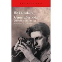 Gentes, años, vida. Memorias 1891 - 1967