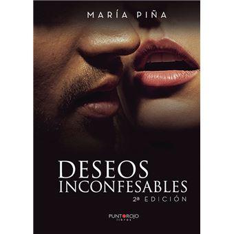 Deseos inconfesables. 2ª edición