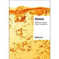 Bebidas - Definición, historia, tipos y composición - Vol. I