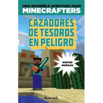 Minecraft. Cazadores de tesoros en peligro - Winter Morgan