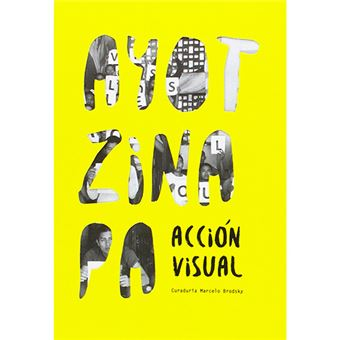 Ayotzinapa - Acción visual