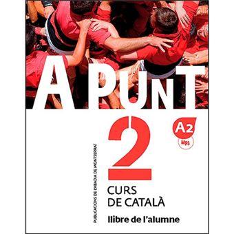 A punt 2 - Curs de catalá A2 - Llibre de l'alumne