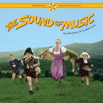 The Sound of Music (The Broadway & London Casts) B.S.O.