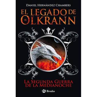 El legado de Olkrann 4: La Segunda Guerra de la Medianoche