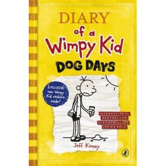 Diary of a Wimpy kid 3  Dog days
