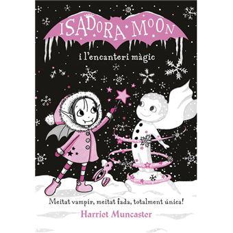La Isadora Moon i l'encanteri màgic (La Isadora Moon)