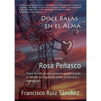 Doce balas en el alma: Francisco Ruiz Sánchez