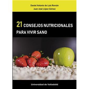 21 consejos nutricionales para vivir sano