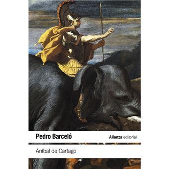 Aníbal de Cartago. Un proyecto alternativo a la formación del Imperio romano