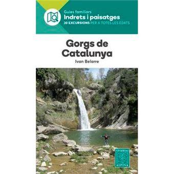 Gorgs de Catalunya - Indrets i Paisatges