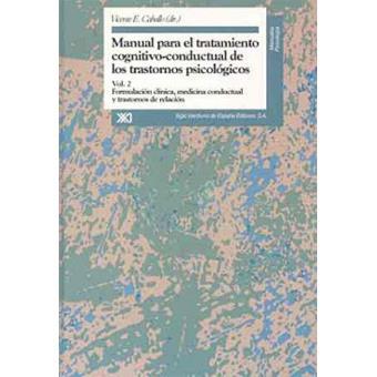 Manual para el tratamiento cognitivo-conductal de los trastornos