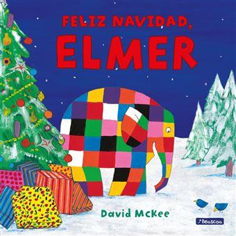 ¡Feliz Navidad, Elmer! (Colección Elmer)