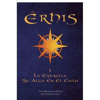 La estrella se alza en el cielo (Êrhis 1)