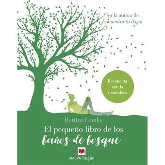 El pequeño libro de los baños de bosque