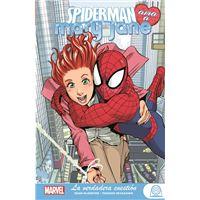 Spiderman ama a Mary Jane 1. La verdadera cuestión