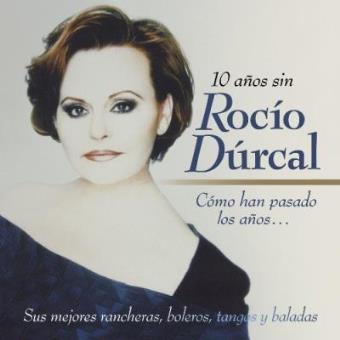 Como han pasado los años...10 años sin Rocío Dúrcal