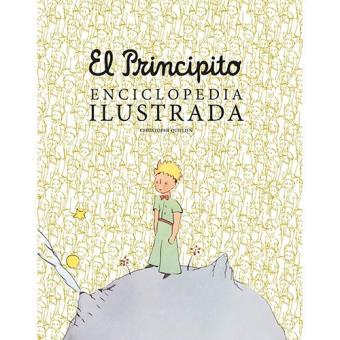 El principito. Enciclopedia ilustrada
