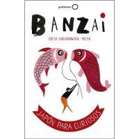 Banzai. Japón para curiosos