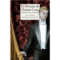 El retrato de Dorian Gray (Edición sin censura)
