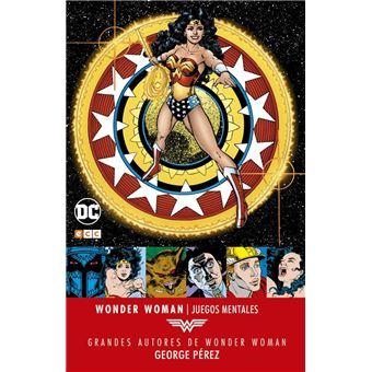 Grandes autores de Wonder Woman: George Pérez - Juegos mentales