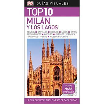 Guías Visuales. Top 10: Milán y los lagos