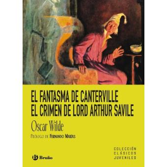 El fantasma de Canterville. El crimen de lord Arthur Savile