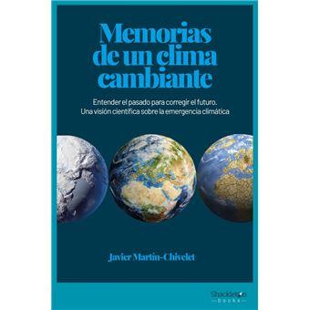 Memorias de un clima cambiante