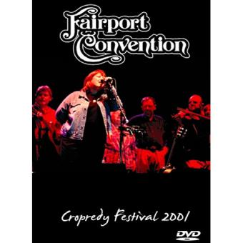 Fairport Convention Live at the Cropredy Festival 2001 (Formato DVD)