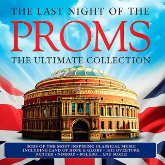 The Last Night of the Proms: The Ultimate