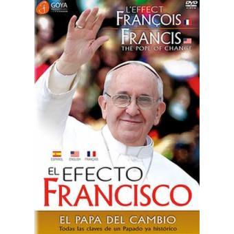 El efecto Francisco: El Papa del cambio - DVD
