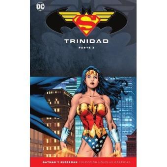 Batman y Superman - Colección Novelas Gráficas Especial: Trinidad (Parte 3)