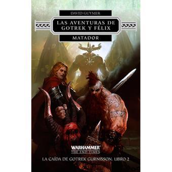 La Caída de Gotrek Gurnisson 2: Matador