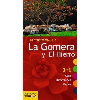 Un corto viaje a: La Gomera y El Hierro