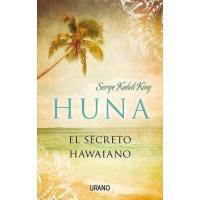 Huna. El secreto hawaiano