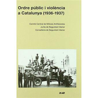 Ordre públic i violència a Catalunya - 1936-1937