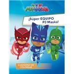 PJ Masks: ¡Súper equipo PJ Masks! Cuaderno de colorear