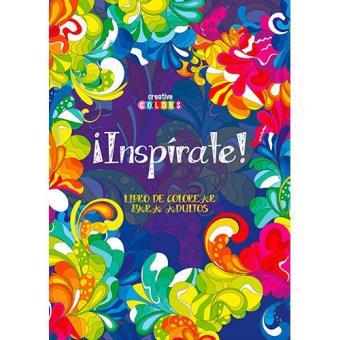 Inspirate Libro De Colorear Para Adultos 5 En Libros Fnac