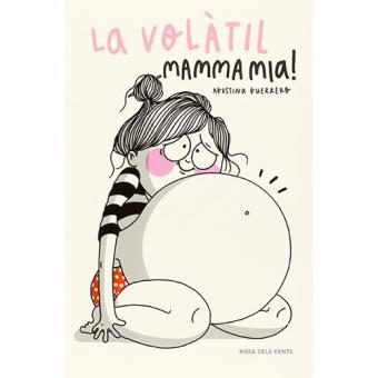 La Volàtil. Mamma mia!