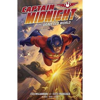 Capitan Midnight 2: Maravilloso nuevo mundo