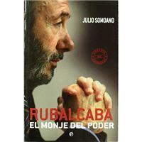 Rubalcaba - El monje del poder