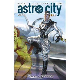 Astro city 7 Héroes cotidianos