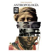Antropología: ¿Por qué importa?