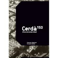 Cerdà - 150 años de modernidad