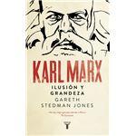 Karl Marx: Grandeza e ilusión