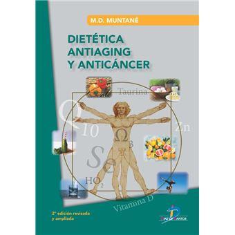 Dietética Antiaging y Anticáncer
