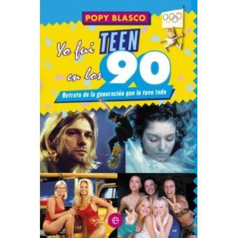 Yo fui teen en los 90