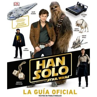 Han Solo, una historia de Star Wars - La guía oficial