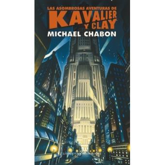 Las asombrosas aventuras de Kavalier y Clay. Premio Pulitzer 2001