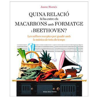 Quina relació hi ha entre els macarrons amb formatge i Beethoven?