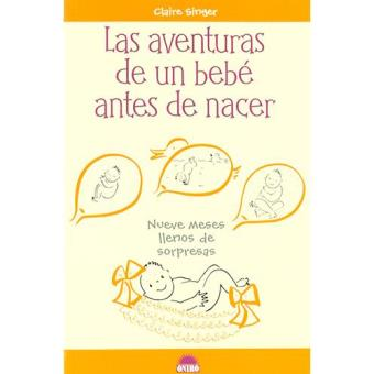 Las aventuras de un bebé antes de nacer